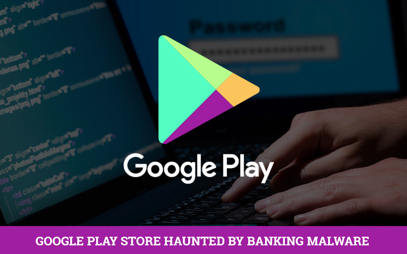 Banking Trojan found in Google Play