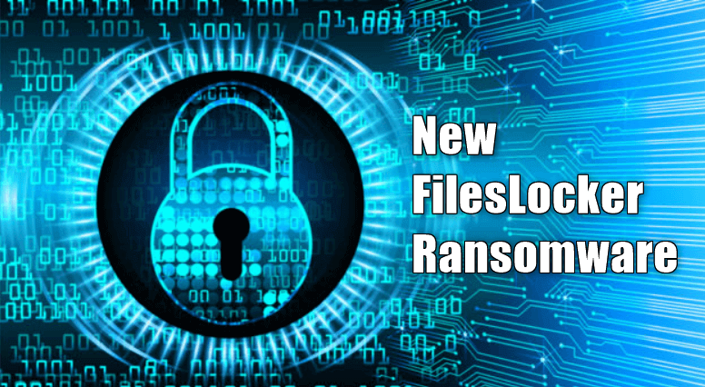 New FilesLocker Ransomware