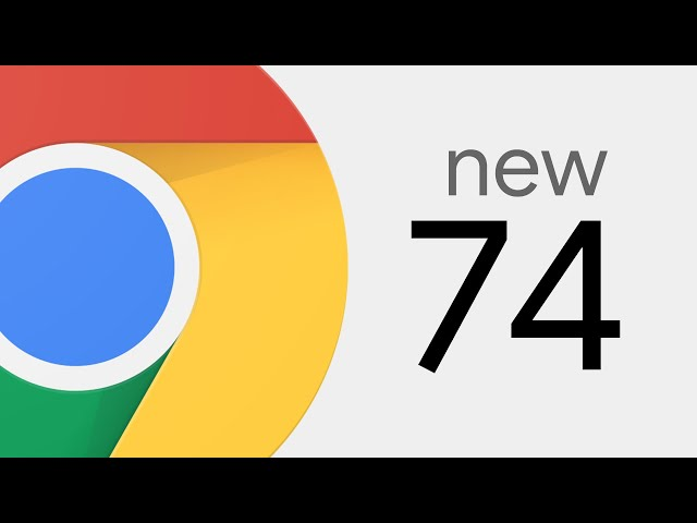 Chrome 74 arrives with new java script features