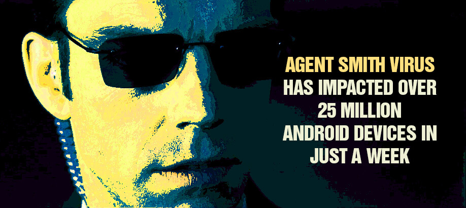 Agent Smith Virus Attack